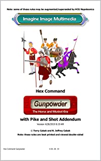 Hex Command Gunpowder: Rules for Horse & Musket Era Gaming