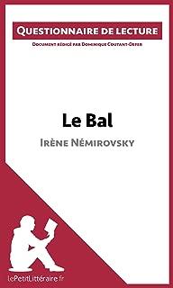 Le Bal d'Irène Némirovsky: Questionnaire de lecture (French Edition)
