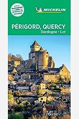 Guide Vert Périgord, Quercy, Dordogne, Lot Michelin (French Edition) Kindle Edition