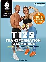 T12S - Transformation 12 semaines: 20 minutes de sport à la maison 4 fois par semaine, sans régime !