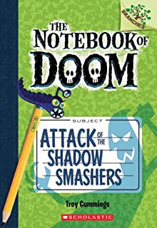 Attack of the Shadow Smashers: A Branches Book (the Notebook of Doom #3)