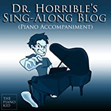 Dr. Horrible's Sing-Along Blog (Piano Accompaniment)