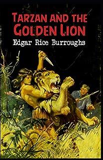 Tarzan and the Golden Lion (Tarzan #21) Annotated
