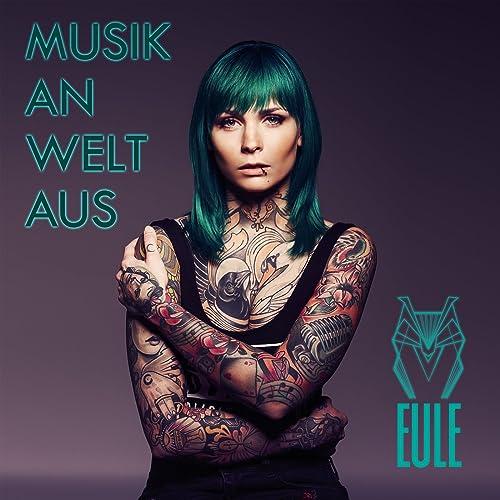Musik an, Welt aus von EULE bei Amazon Music - Amazon.de