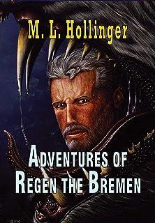 The Adventures of Regen the Bremen