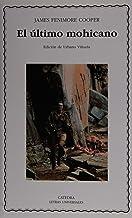 El último mohicano (Letras Universales)