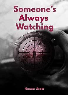 Someone's Always Watching