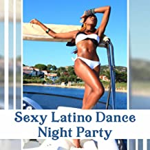 Sexy Latino Dance Night Party – Background Music for Salsa, Tango, Bachata, Rumba, Cuban Climate