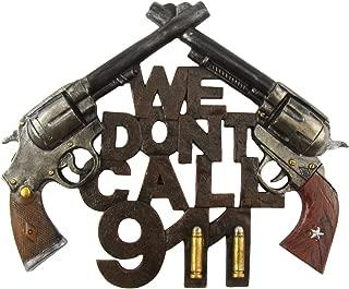 TreasureGurus, LLC New Funny We Don't Call 911 Home Security Warning Sign Gun Front Door/Wall Decor
