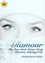Glamour: The Inner Circle Writers' Group Romance Anthology 2019