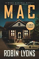 MAC: A Prequel Novella (School Marshal Novels) Paperback