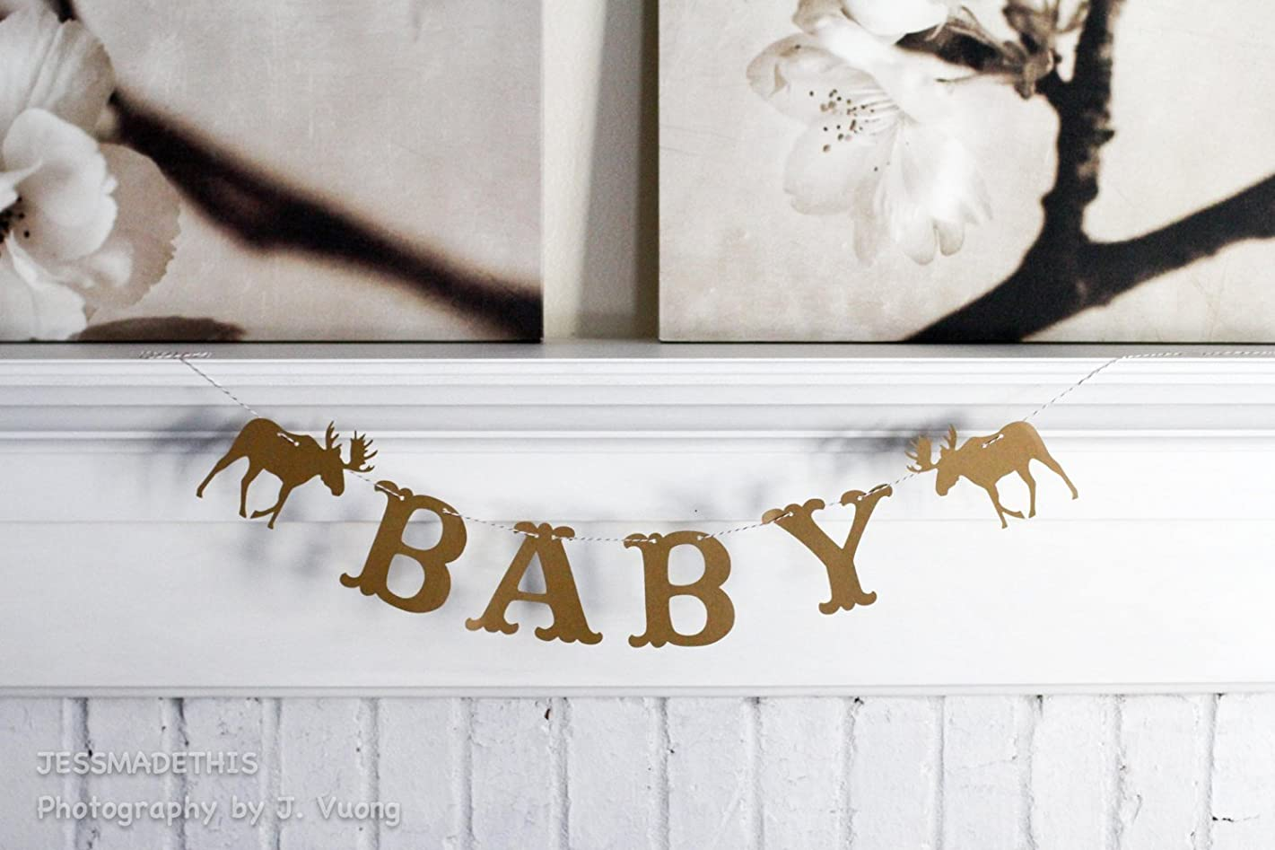 Baby Moose Banner - Decoration or Photo Prop