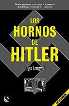 Los hornos de Hitler (Spanish Edition)