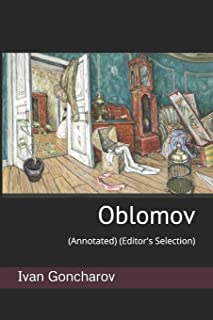 Oblomov: (annotated) (Editor's Selection)