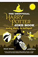 The Unofficial Harry Potter Joke Book: Howling Hilarity for Hufflepuff (English Edition) eBook Kindle
