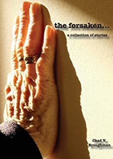 The forsaken...: a collection of stories