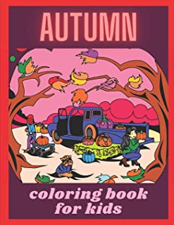Autumn coloring book for kids: Autumn coloring pages