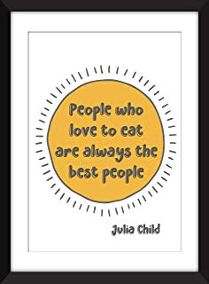"Julia Child""People Who Love to Eat"" Quote Unframed Print/Sin Marco"