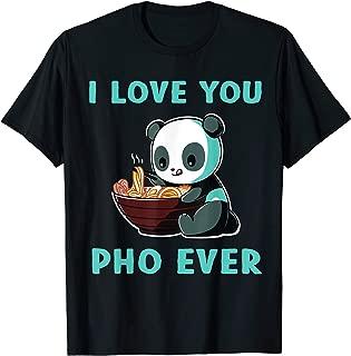 I love you Pho ever tshirt noodles lover gift