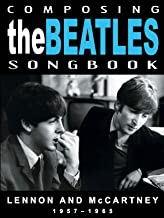 composing the beatles songbook lennon and mccartney