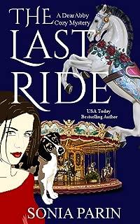 The Last Ride (A Dear Abby Cozy Mystery)