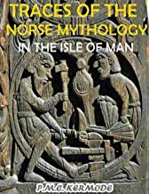 Traces of the Norse Mythology in the Isle of Man (English Edition)