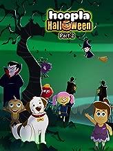Hoopla Halloween - Part 2