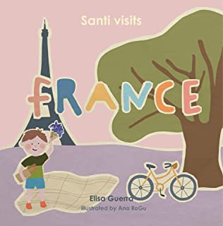 Santi visits France (Around the World Book 8) (English Edition)