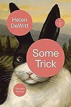 Best helen dewitt some trick Reviews