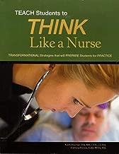 TEACH Students to THINK Like a Nurse