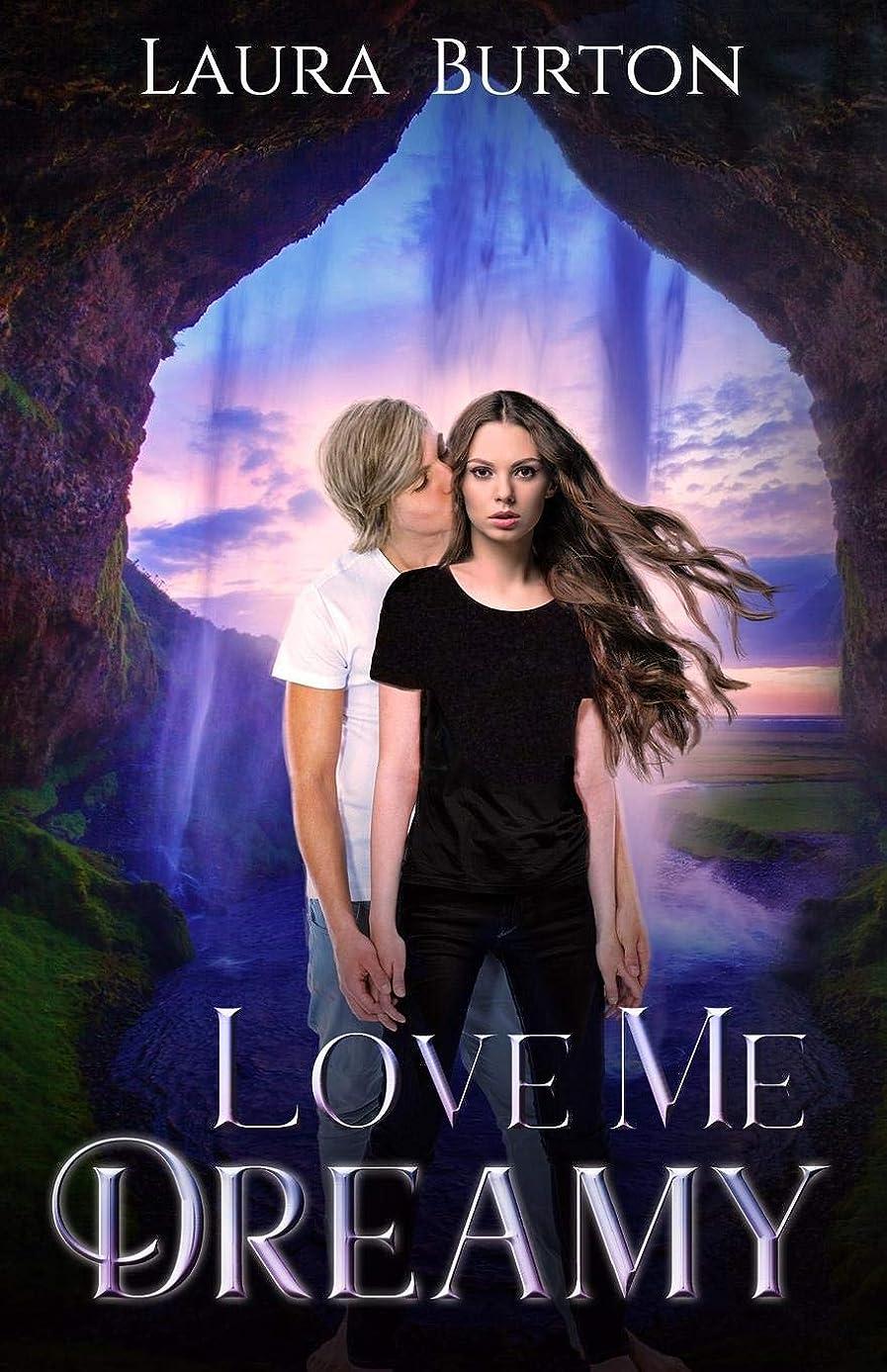 霧深い区別する分類するLove Me, Dreamy: A YA Paranormal Romance with Breathtaking Twists