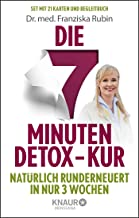 Die 7-Minuten-Detox-Kur: Natürlich runderneuert in nur 3 Wochen. Die Gesundheits-Box mit 21 Karten zum Entschlacken und Wo...