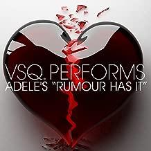 VSQ Performs Adele's Rumour Has It