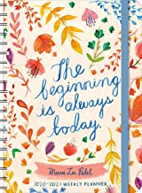 "Meera Lee Patel 2020 - 2021 On-the-Go Weekly Planner: 17-Month Calendar with Pocket (Aug 2020 - Dec 2021, 5"" x 7"" closed): The Beginning Is Always Today"