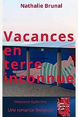 Vacances en terre inconnue Format Kindle