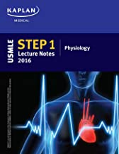 USMLE Step 1 Lecture Notes 2016: Physiology (Kaplan Test Prep)