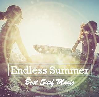 Endless Summer 〜Best Surf Music〜