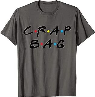 Crap Bag Friends T-Shirt