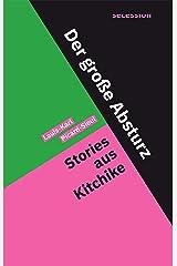 Der große Absturz: Roman (German Edition) Kindle Edition