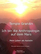 Ich bin die Anthropologin auf dem Mars - Mein Leben als Autistin (German Edition)