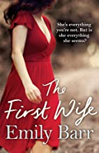 The First Wife: A moving psychological thriller with a twist