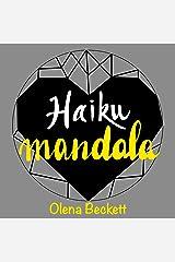 HAIKU MANDALA: ARTE Y POESÍA PARA COLOREAR, LEER Y JUGAR (Spanish Edition) Kindle Edition