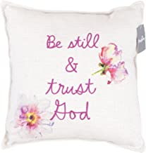 Pillow - Small - Be Still and Trust God - Floral