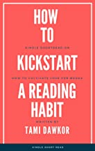 How to Kickstart a Reading Habit: A Kindle shortread on learning to love reading