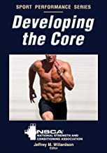 Developing the Core (NSCA Sport Performance)