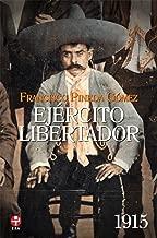 Ejército Libertador. 1915 (Spanish Edition)