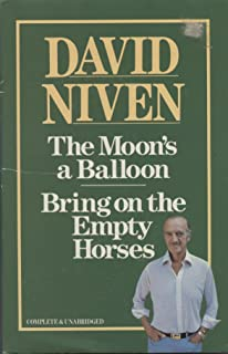 The Moon's a Balloon / Bring on the Empty Horses
