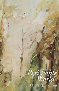 Perishable World