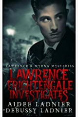 Lawrence Frightengale Investigates (Lawrence & Myrna Mysteries Book 1) Kindle Edition