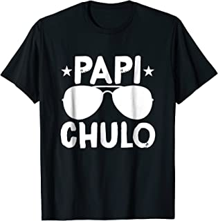 Papi Chulo Tee Cool Daddy Shirts Father's Day Gift Best Papa